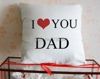 Commercio all'ingrosso su ordinazione ti amo papà federa personalzied bianco tela home decor cuscino migliore regalo per il padre 18*18 pollici