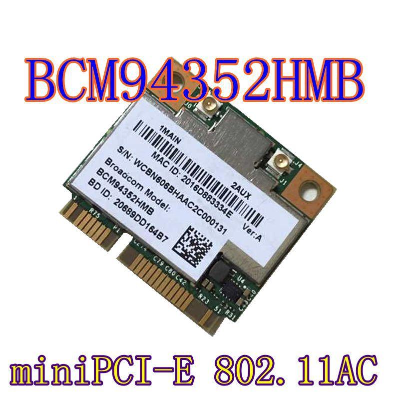 Broadcom BCM94352HMB BCM94352 802 11 ac 867Mbps WLAN BT4 0 Half MiniPCI E 2 4GHz 5GHz