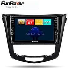 Funrover 8 core android 8.1 car dvd multimedia player per Nissan X-Trail Qashqai 2014-2017 stereo radio gps di navigazione navi DSP