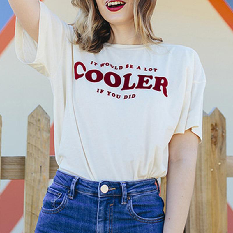 It Would Be A Lot Cooler If You Did T Shirt Women White Crew Neck Tops Asual Letter T Shirt with Funny Sayings for Women