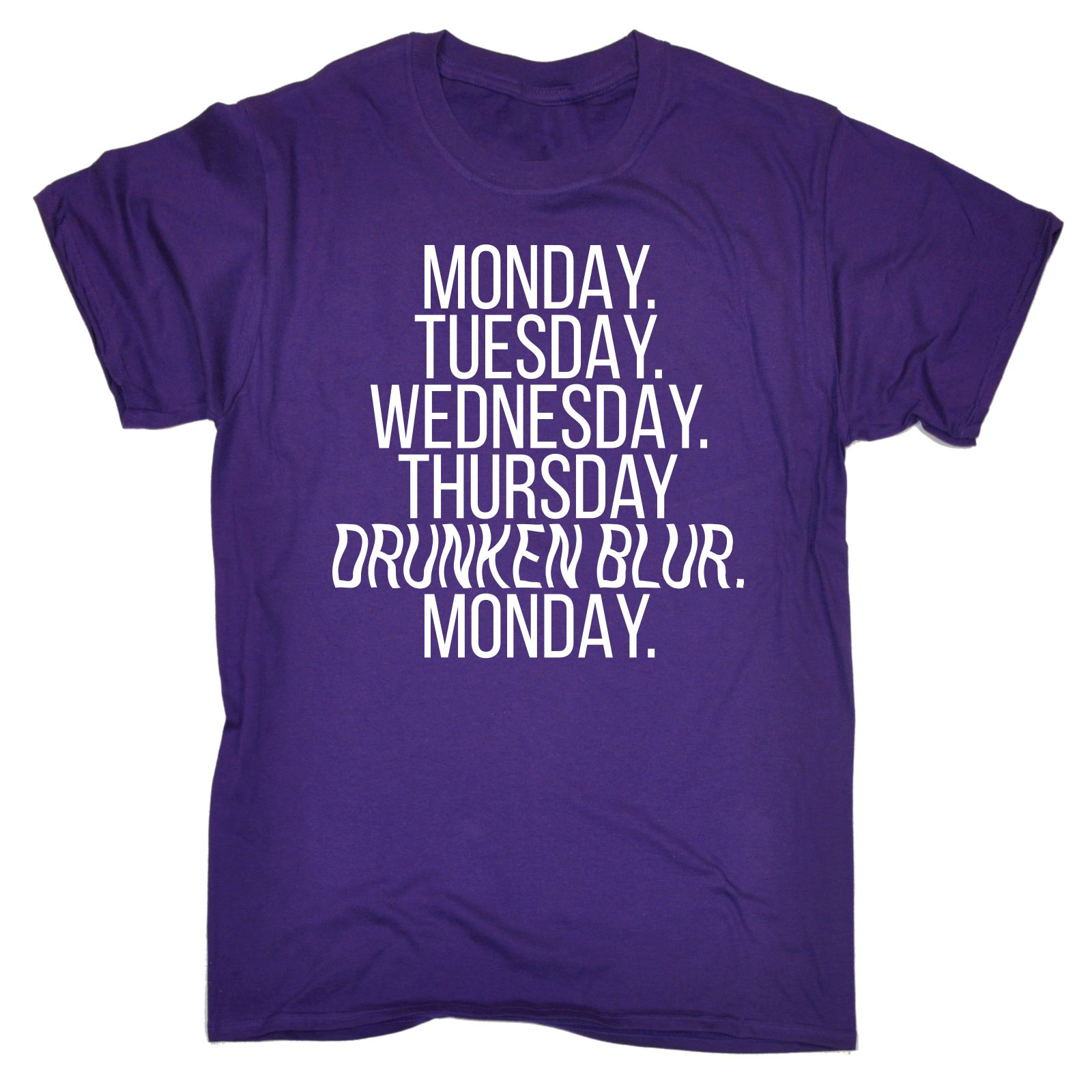Monday Tuesday Wednesday Thursday Drunken MENS T-SHIRT Tee Funny Birthday Gift Adults Casual Tee Shirt Short Sleeve T Shirt Tops