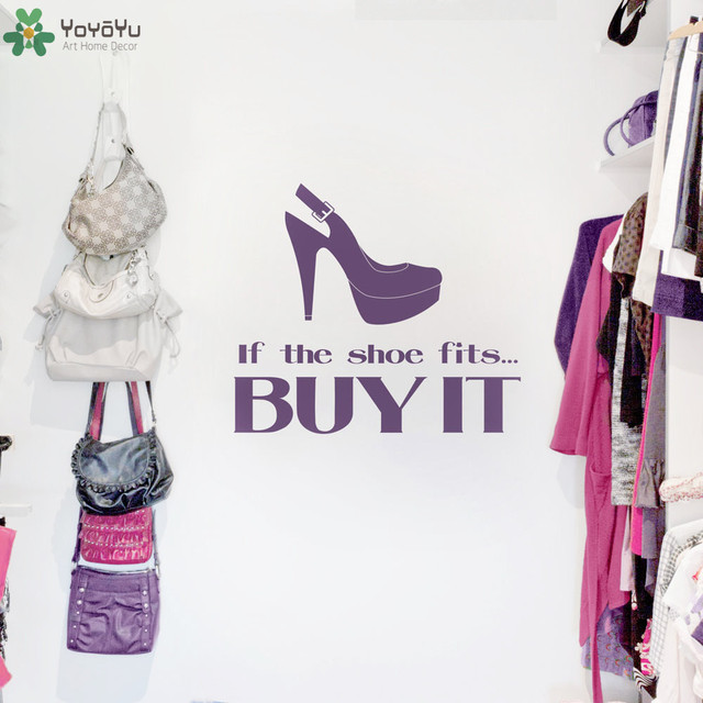 Shoe Shop Sign Wall Decal Quotes If The Shoe Fits Buy It Vinyl Wall