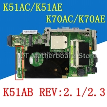 K51AC Motherboard REV2.1/2.3 For ASUS K51AC K70AC X7AC X7AE K70AE K51AE Laptop motherboard K51AC Mainboard K51AC Motherboard