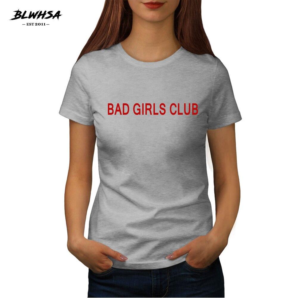 Donne Della Maglietta Bad Girls Club Della Stampa Della Lettera di Estate BLWHSA  Manica corta O Neck Tee Shirt Femme Top Tees T Shirt femminile in Donne ... d1fc518cdaf6