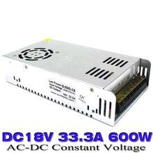 Один Выход коммутации выключатель питания постоянного тока 18 В 33.3a 600 Вт AC-DC SMPS Трансформатор 110 В 220 В чтобы DC18V usp для Светодиодный свет с ЧПУ