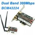 Broadcom BCM43224 802.11a/b/g/n 600 Мбит PCI-1X/4X/8X/16X PCI-E Wi-Fi адаптер PCI Express для Настольных пк для Windows 7/8/10/Mac