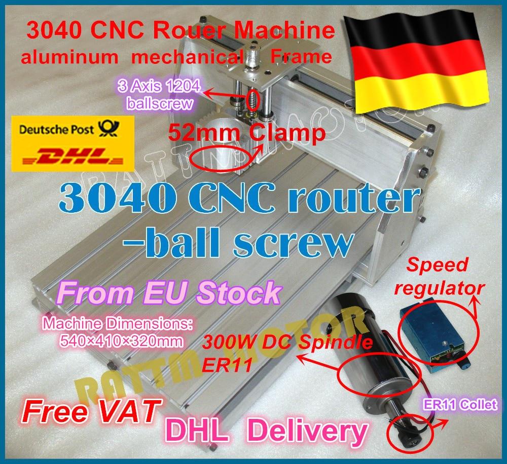 DE ship/free VAT DIY 3040 CNC Router Engraving Milling Machine Mechanical ball screw kit Frame with 300W DC spindle motor no tax mini desktop cnc milling engraving machine cnc 3020z d300 with ball screw and 300w spindle