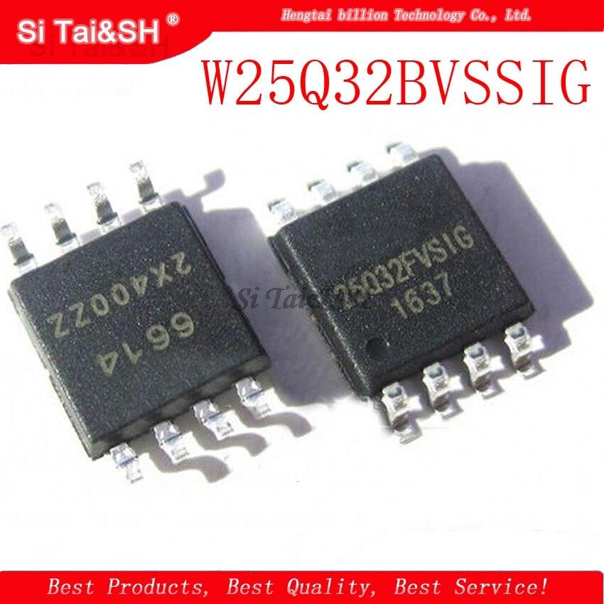 5pcs/lot W25Q32BVSSIG W25Q32 W25Q32B 25q32 W25Q32BVSIG 25Q32BVSIG W25Q32FVSSIG 25Q32FVSIG
