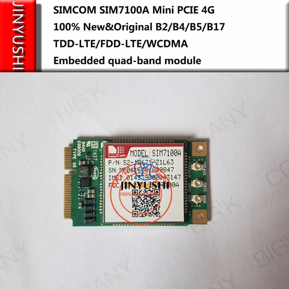 JINYUSHI FOR SIMCOM SIM7100A Mini PCIE 4G 100 New Original B2 B4 B5 B17 TDD LTE