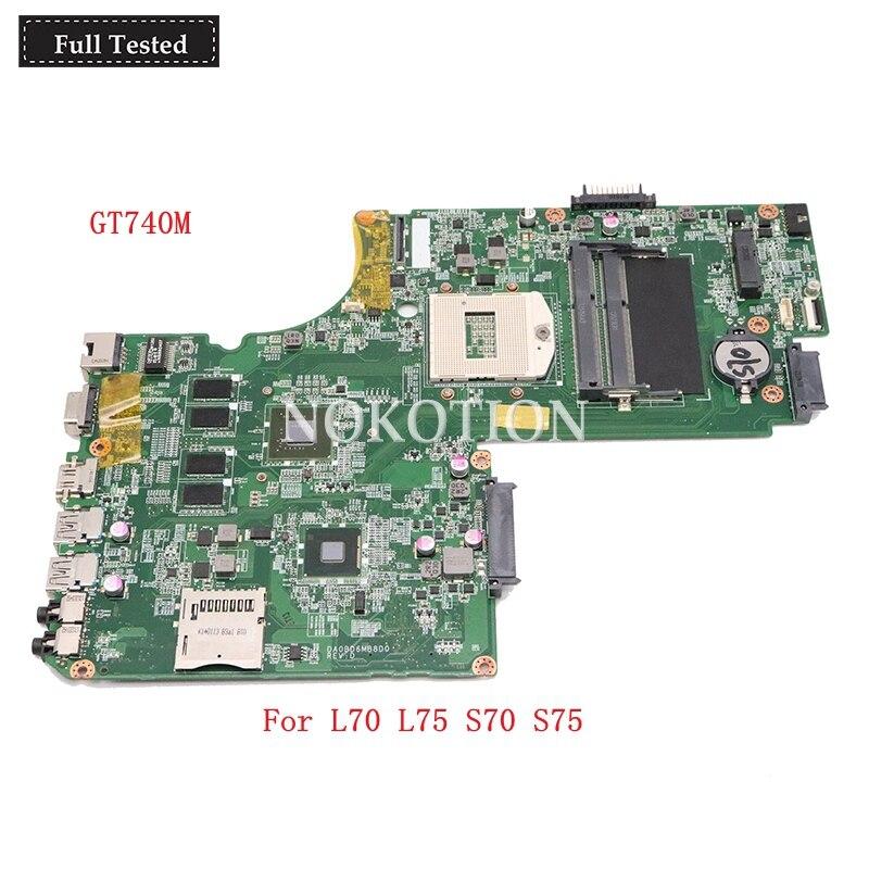 Nokotion A000243780 para Toshiba L70 L75 S70 S75 DDR3L GT740M DA0BD6MB8D0 laptop motherboard testado