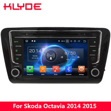 KLYDE 8″ Octa Core 4G WIFI Android 8.0 7.1 6.0 4GB RAM 32GB ROM BT Car DVD Multimedia Player Stereo For Skoda Octavia 2014 2015