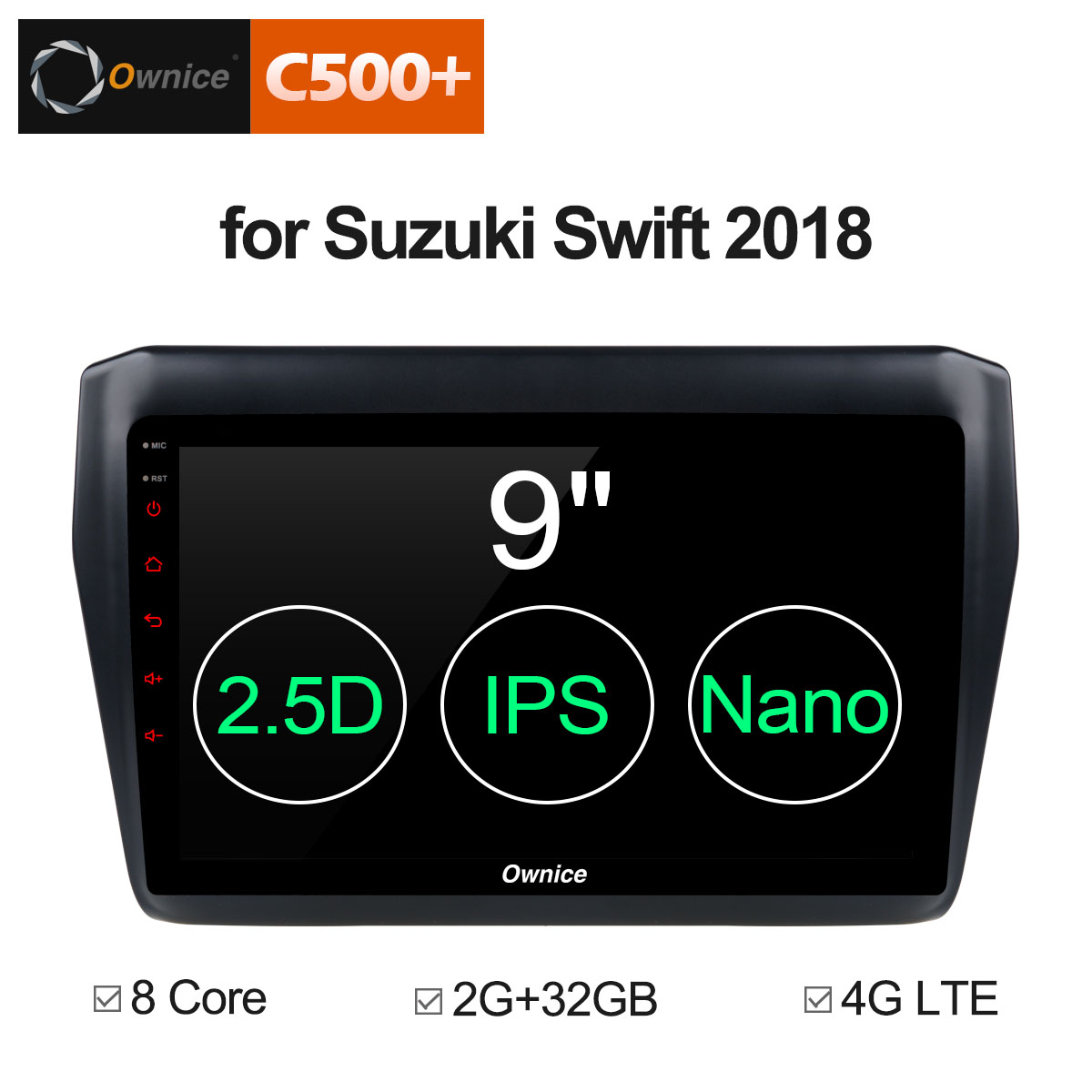 Ownice C500+ G10 Android 8.1 For SUZUKI SWIFT 2018 Octa Core 2G RAM 32G ROM 8 CORE Car DVD Player GPS car RDS Radio wifi 4G LTE ownice c500 g10 octa core 2gb ram 32g rom android car dvd 8 1 gps for mazda 6 summit 2009 2015 wifi 4g lte radio dab dvr