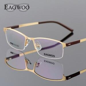 Image 1 - EAGWOO iş gözlük çerçevesi yarım jant optik gözlük erkek gözlük altın çerçeve gözlük miyopi okuma bahar tapınak 2299