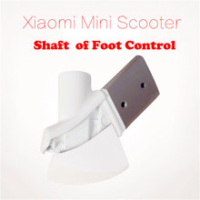 Shaft of foot control assembly for xiaomi mini electric self balance scooter