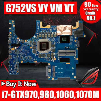 ROG mainboard For ASUS G752V G752VS G752VM G752VY G752VT laptop motherboard 100% Tested exchange!!!-i7 CPU-GTX970 980 1060 1070M - DISCOUNT ITEM  6% OFF All Category