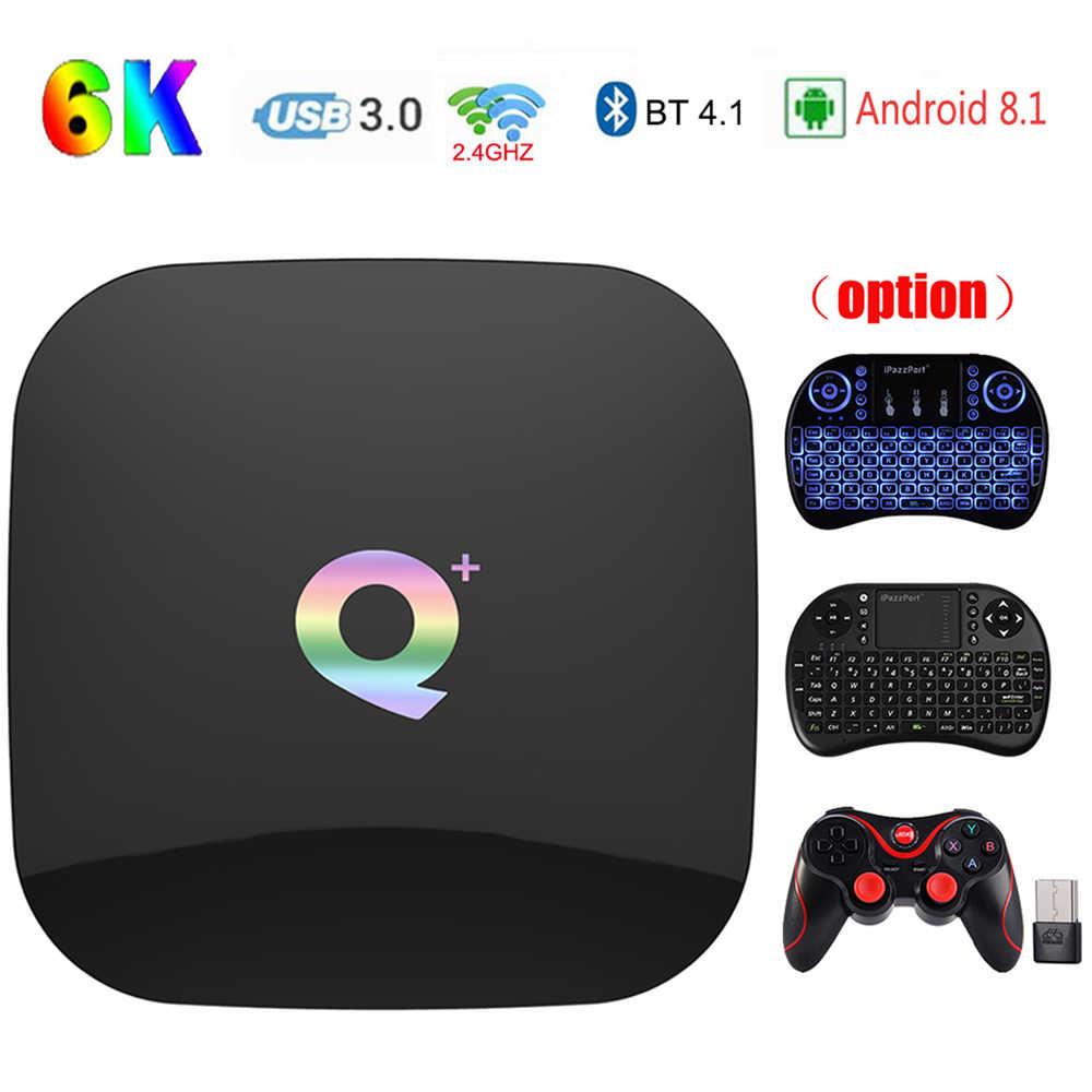 Q Plus Smart TV Box Android 8 1 Allwinner H6 Bluetooth TV Box 4GB RAM  32GB/64GB ROM 64Bit Support 6K Ultra HD 2 0 Media Player