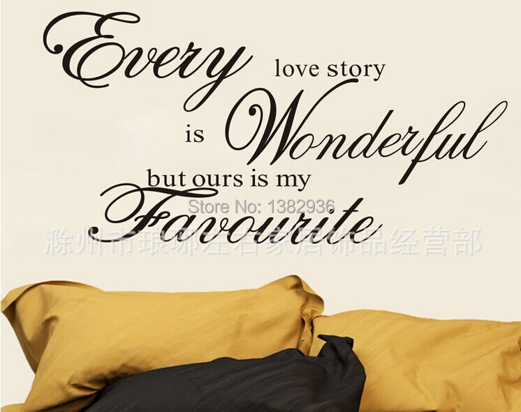 Every love story is beautiful but ours is my favourite,wall stickers home decor,diy vinyl Wall Stickers,home decoration