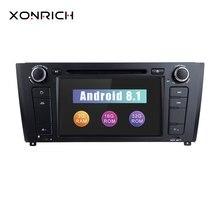 Xonrich Авторадио 2 Din Android 8,1 dvd-плеер автомобиля для BMW E87 BMW 1 серии E88 E82 E81 I20 gps навигации аудио 4G Wi-Fi DAB + BT
