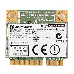 Image 1 - AzureWave AW CB160H ברודקום BCM94360HMB 802.11AC 1300Mbps אלחוטי WIFI WLAN Bluetooth 4.0 מיני PCI E כרטיס + 20cm MHF4 אנטנות