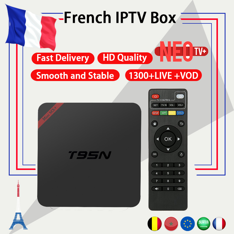 French IPTV Android TV Box T95N with 1300+ NEO IPTV Europe French Arabic Belgium Morocco PayTV Smart TV iptv m3u Set top Box dalletektv mag 250 smart iptv hd set top box iptv box linux arabic iptv subtv 3500 channels europe french tv receivers