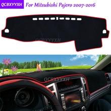Для Mitsubishi Pajero 2007-коврик для приборной панели 2016 защитный интерьер Photophobism накладка тенты Подушка автомобиля Стайлинг авто аксессуары