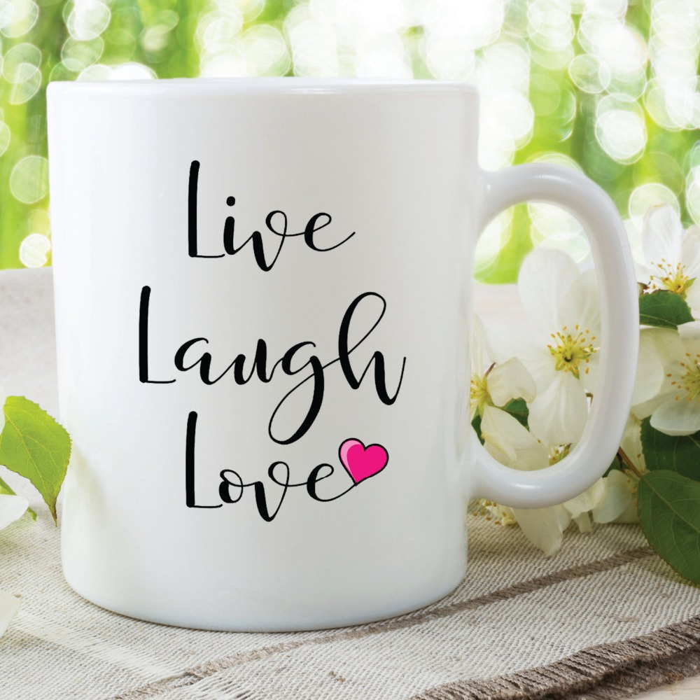Live Laugh Love Quote Coffee Mugs Cups Home Decal Wine Mugen Whiskey Beer Ceramic Mug In From Garden On Aliexpress Alibaba Group