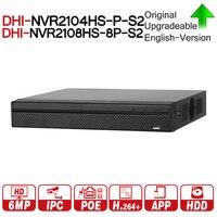 DH NVR2104HS P S2 NVR2108HS 8P S2 4/8 CH POE NVR 1U PoE сети видео Регистраторы Full HD 6MP запись для IP Камера с логотипом