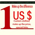 Custom clothing, make up the price, special links