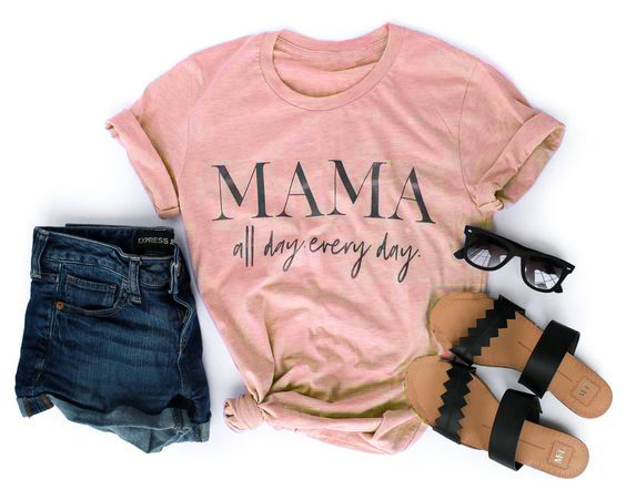 MAMA all day every   T  -  Shirt   Tumblr 90s Casual Hipster Tee Unisex Stylish Short Sleeve Top outfits Mama Slogan Trendy Girl   t     shirt