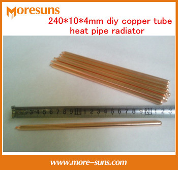 Free Ship 10pcs Copper heatpipe 240*10*4mm DIY Copper tube radiator/sintered powder wick thermal solution radiating tube