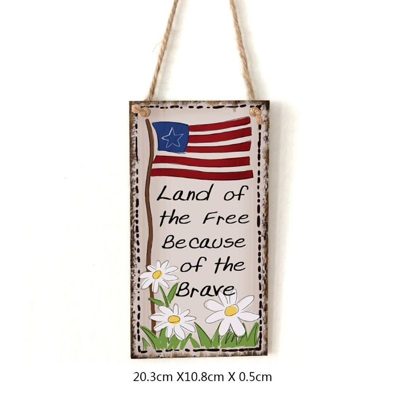 Image 5 - Vintage Wooden Hanging Plaque Land Of The Free Because Of The Brave Sign Board Wall Door Home Decoration Independence Day Party-in Plaques & Signs from Home & Garden