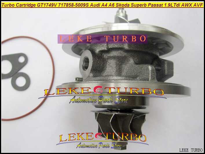 Turbo CHRA Cartridge GT1749V 717858-0006 717858-5008S 717858-0002 717858 For AUDI A4 A6 Skoda Superb VW Passat AWX AVF 1.9L Tdi