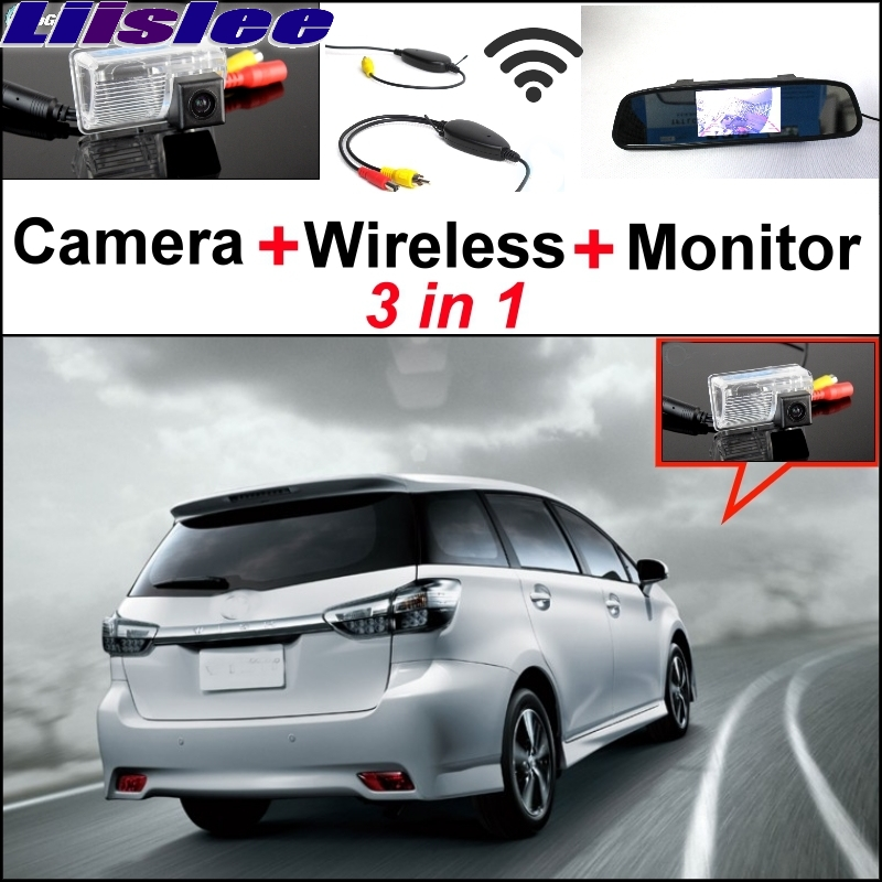 Liislee For TOYOTA Wish 2009~2017 3 in1 Special Rear View Camera + Wireless Receiver + Mirror Monitor DIY Backup Parking System 3 in1 special rear view camera wireless receiver mirror monitor easy diy backup parking system for jeep liberty 2002 2007