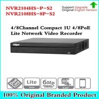 Оригинальный NVR2104HS P S2 NVR2108HS 8P S2 4/8 канала POE NVR 1U PoE сети видео Регистраторы Full HD 6MP Запись для IP Камера