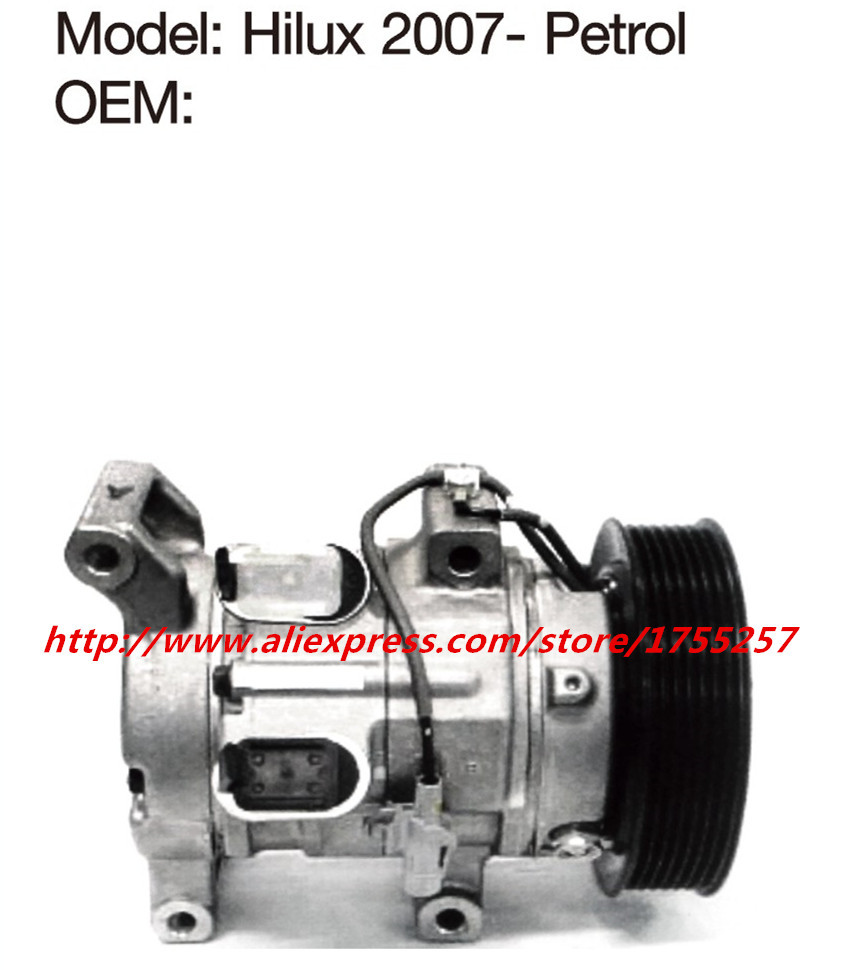 Automotive air conditioning compressor for hilux,vigo,compressor Efficient refrigeration Petrol version hilux compressor 10S11CAutomotive air conditioning compressor for hilux,vigo,compressor Efficient refrigeration Petrol version hilux compressor 10S11C