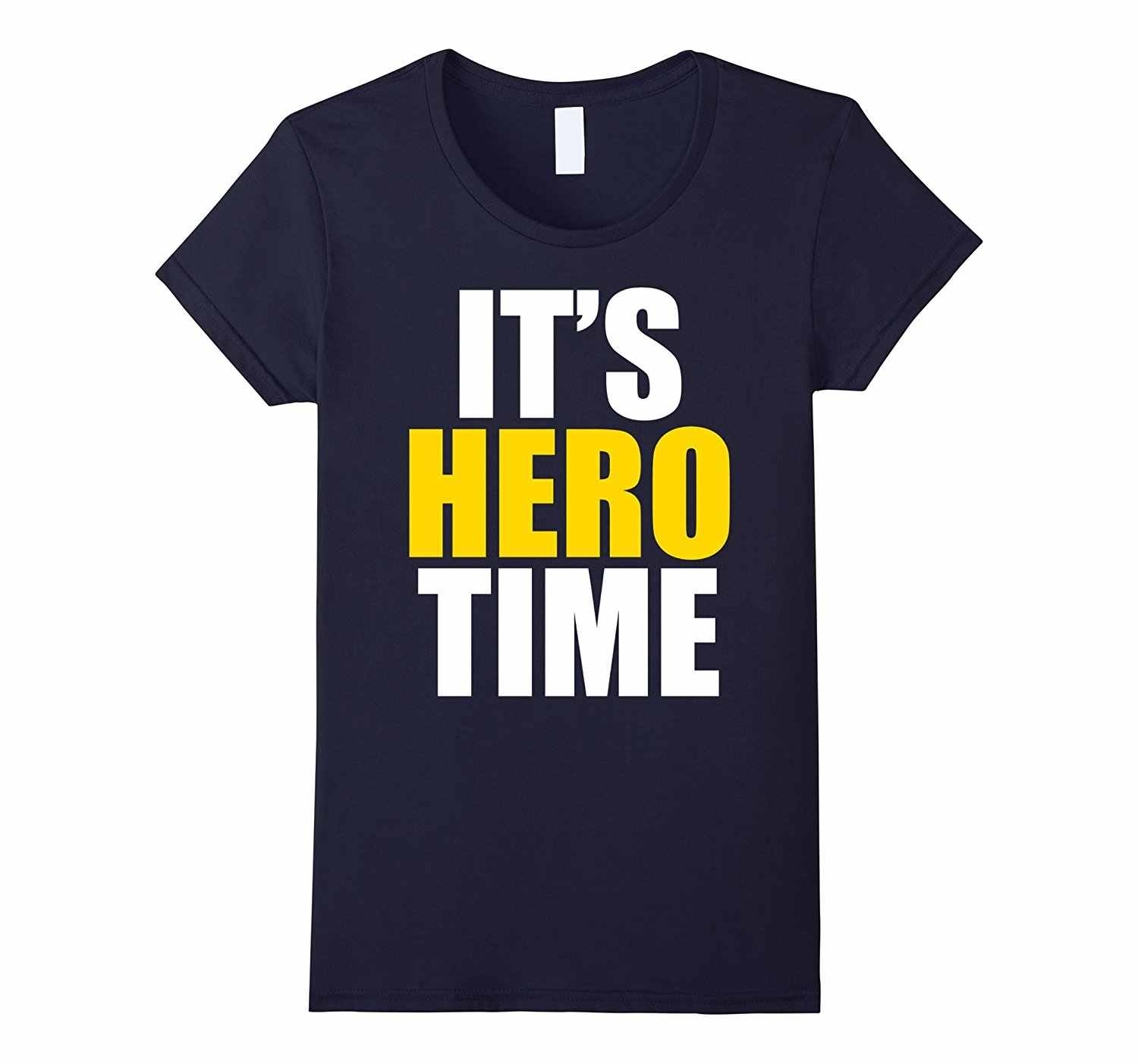 Funny IT\'S HERO TIME Tshirt (quotes Sayings Phrases Gift) Women Flash  Summer Short Sleeves T-Shirt Color Painted