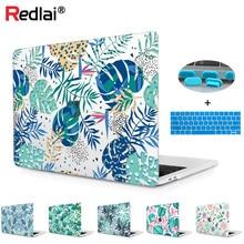 Redlai Laptop Case For Apple Macbook Pro 13 15 Touch bar 2018 Air 13.3 A1932 Retina 15.4 Plant Flower Print Hard