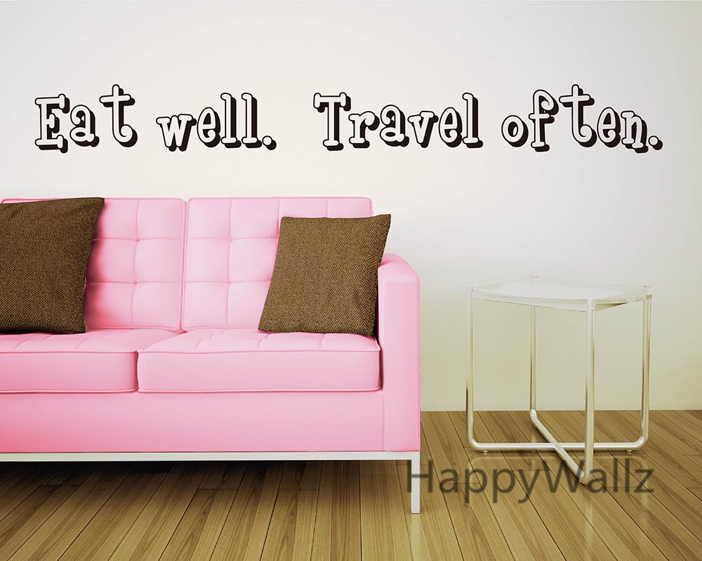 Eat Well Travel Often Motivational Quote Wall Sticker DIY Custom Colors Decorative Inspirational Quote Office Wall Decal Q127