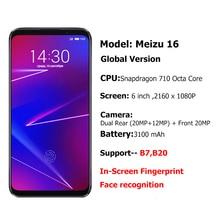 Official Global Version Meizu 16 6GB 64GB Snapdragon 710 Octa Core 6-inch 2160x1080P Front 20MP 3100mAh In-Screen Fingerprint