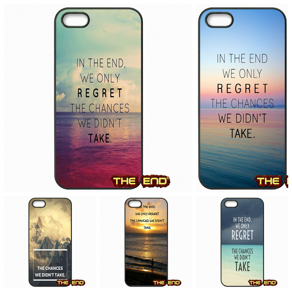 we only regret the <font><b>chances</b></font> we didn't <font><b>take</b></font> Phone Case Cover For Samsung Galaxy A3 A5 A7 A8 A9 Pro J1 J2 J3 J5 J7 2015 2016