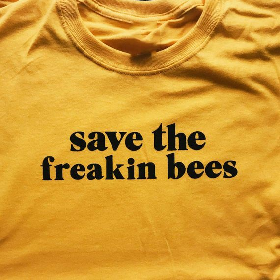 Sugarbaby Save the freakin bees T shirt Unisex Fashion T shirt Short Sleeve Save The Bees