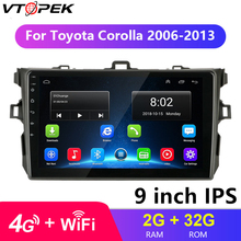 Android Car Radio 9 IPS 4G+WIFI Multimedia Player for Toyota Corolla E140/150 2006-2013 Navigation 2Din Steering Wheel Controls