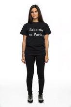 2019 Tshirt Tumblr Shirt Paris Love Women Black Cool Style Tees Grunge Aesthetic Camisetas Quote Take Me To