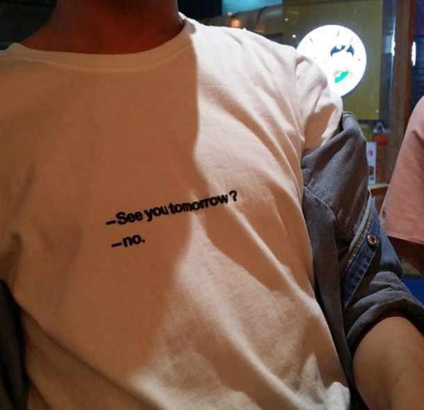 Женская футболка с рисунком SEE YOU TOMORROW NO Fashion летняя Tumblr повседневные топы