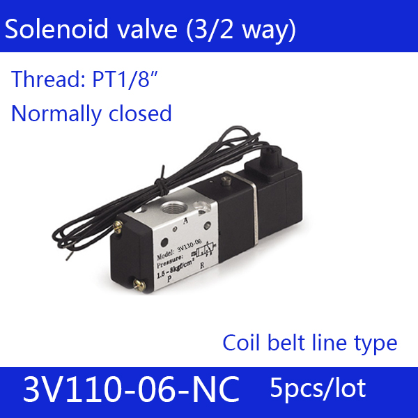 5PCS Free shipping Coil belt line type 3 port 2 position Solenoid Valve 3V110-06-NC normally closed, DC24v,DC12V,AC110V,AC220V 1pcs free shipping pneumatic valve solenoid valve 3v410 15 nc normally closed dc24v ac220v 1 2 3 port 2 position 3 2 way