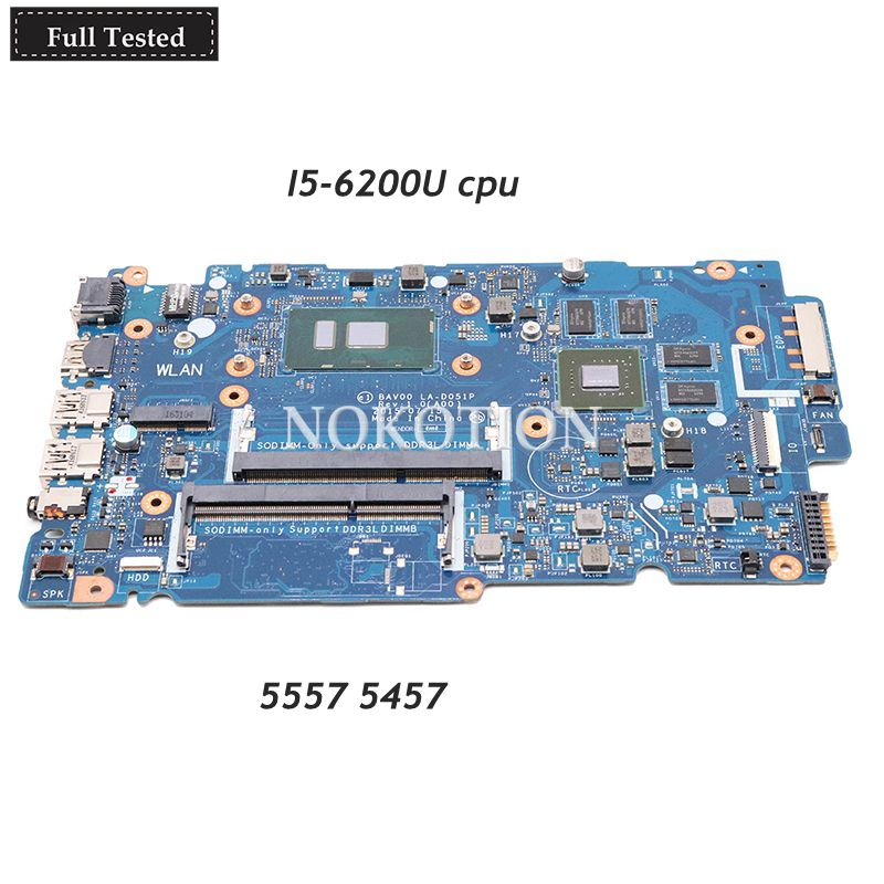 NOKOTION laptop motherboard For Dell inspiron 5557 5457 Mainboard BAV00 LA D051P CN 0X9C75 0X9C75 X9C75 i5 6200U CPU 930M gpu