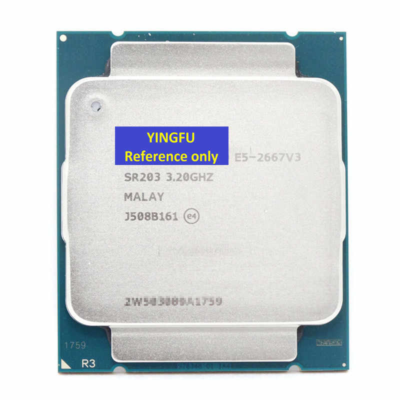 CPU E5-2667V3 SR203 LGA2011-3 CPU Processor 3.2Ghz 8-Core 20MB Cache 135W E5 2667 V3  e5-2667V3 Tested 100% working