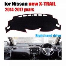 Приборной панели автомобиля крышка коврик для Nissan Новый X-Trail 2014-2017 лет правым dashmat pad Даш охватывает dashboard аксессуары
