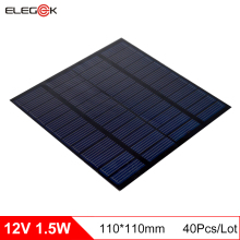 ELEGEEK 40Pcs/Lot 12V 1.5W 125mA Solar Panel Cell DIY Solar Cell Battery Module DIY Solar System Cells Battery Charger 110*110mm