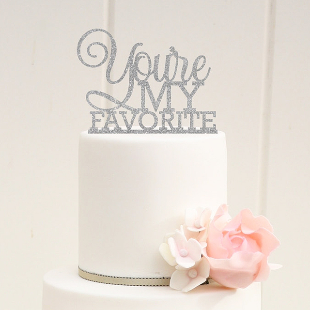 Glitter Youre My Favorite Wedding Cake Topper Bling Rustic Toppers Favors Decoration Four Color